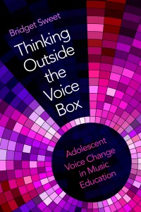Thinking Outside the Voice Box: A Holistic Approach to Adolescent Voice Change
