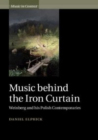 Music behind the Iron Curtain: Weinberg and his Polish Contemporaries