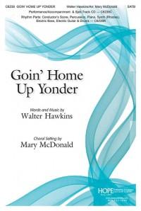 Walter Hawkins: Goin' Home Up Yonder