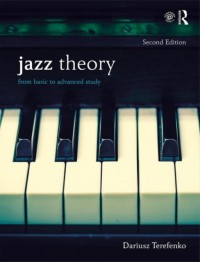 Jazz Theory: From Basic to Advanced Study (Second Edition - Textbook and Workbook Package)