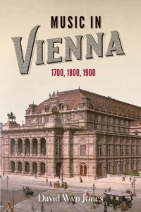 Music in Vienna: 1700, 1800, 1900