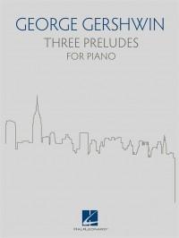 George Gershwin: Three Preludes for Piano
