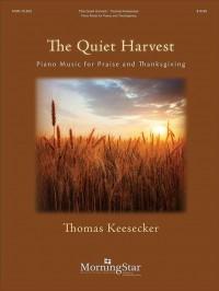 Thomas Keesecker: The Quiet Harvest