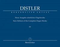 Hugo Distler: Complete Organ Works Volume IV