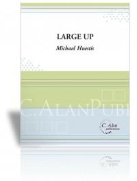 Michael Huestis: Large Up