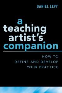 A Teaching Artist's Companion
