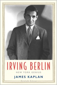 Irving Berlin: New York Genius