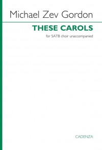 Michael Zev Gordon: These Carols