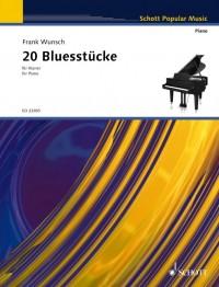 Wunsch, F: 20 Bluesstücke für Klavier