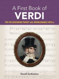 A First Book of Verdi for the Beginning Pianist