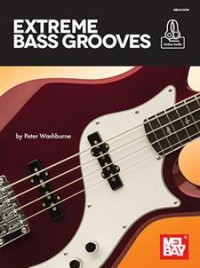 Peter Washburne: Extreme Bass Grooves