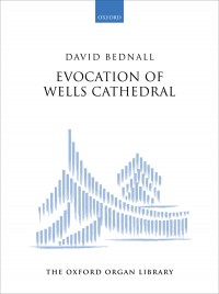 Bednall: Evocation of Wells Cathedral