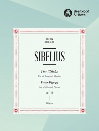 Sibelius: Four Pieces for Violin and Piano, Op. 115