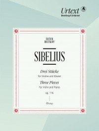 Sibelius: Three Pieces for Violin and Piano, Op. 116