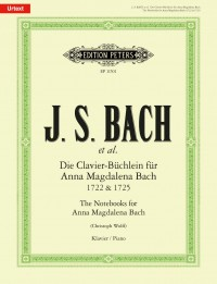 Johann Sebastian Bach: The Notebooks for Anna Magdalena Bach 1722 & 1725