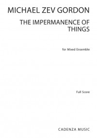 Michael Zev Gordon: The Impermanence of Things