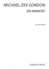 Michael Zev Gordon: On Memory
