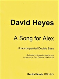 David Heyes: A Song for Alex