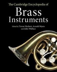 The Cambridge Encyclopedia of Brass Instruments