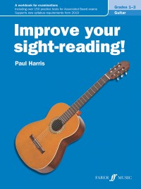 Improve your sight-reading! Guitar Grades 1-3