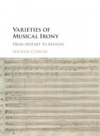Varieties of Musical Irony: From Mozart to Mahler
