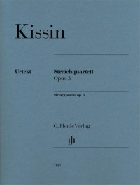 Evgeny Kissin: String Quartet Op. 3