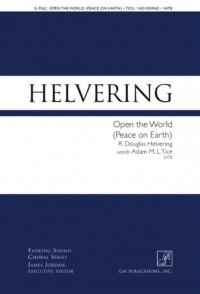 R. Douglas Helvering: Open The World