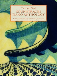 The Faber Music Soundtracks Piano Anthology