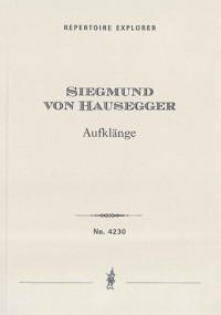 Hausegger, Siegmund von: Aufklänge for orchestra