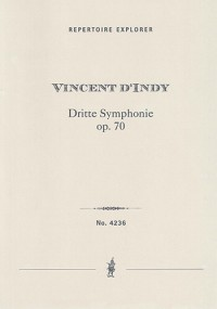 "d'Indy, Vincent: Third Symphony Op. 70 ""Short Symphony in a Time of War"""