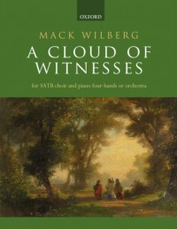 Mack Wilberg: A Cloud of Witnesses (Vocal Score)