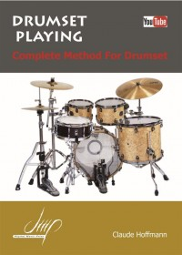 Claude Hoffmann: Drumset Playing: Complete Method