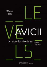 Avicii: Levels for mixed choir (SMezATBarB)