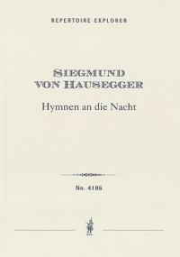 Hausegger, Siegmund von: Drei Hymnen an die Nacht for voice and orchetsra