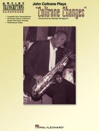 John Coltrane Plays 'Coltrane Changes' (C Instruments)