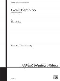 Pietro A. Yon: Gesu Bambino (The Infant Jesus) SSA or TTB