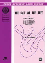G.W. Lotzenhiser: The Call and the Hunt