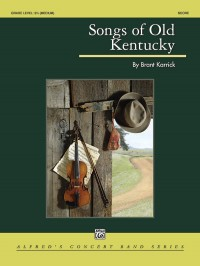 Brant Karrick: Songs of Old Kentucky