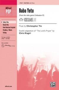 Chris Kiagiri/Christopher Tin: Baba Yetu (from the video game Civilization IV) SSATBB