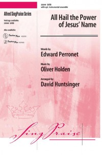 Oliver Holden: All Hail the Power of Jesus' Name SATB