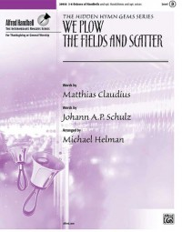 Michael Helman: We Plow the Fields and Scatter