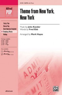John Kander: Theme from New York, New York SATB