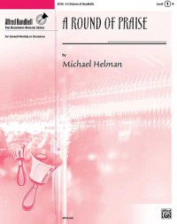 Michael Helman: A Round of Praise