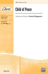 David Waggoner: Child of Peace 2-Part