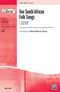 Two South African Folk Songs SATB