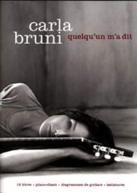 Bruni, C: Quelqu'un M'a Dit