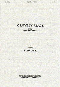 Handel: O Lovely Peace (From 'Judas Maccabaeus')