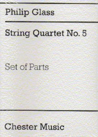 Philip Glass: String Quartet No.5 (Parts)