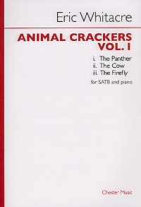 Eric Whitacre: Animal Crackers - Volume 1