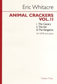 Eric Whitacre: Animal Crackers - Volume 2